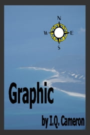 Graphic ebook by I Q Cameron