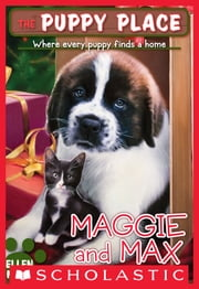 The Puppy Place #10: Maggie and Max ebook by Ellen Miles