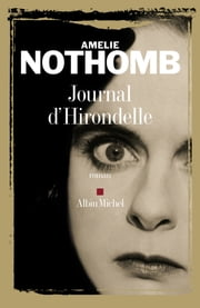 Journal d'Hirondelle ebook by Amélie Nothomb