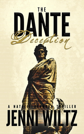 The Dante Deception - A Natalie Brandon Thriller ebook by Jenni Wiltz