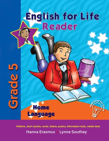 English for Life Reader Grade 5 Home Language ebook by Hanna Erasmus,Lynne Southey