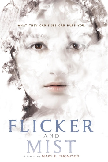 Flicker and Mist eBook by Mary G. Thompson