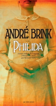 Philida ebook by André Brink