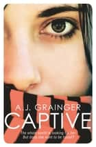 Captive eBook by Annalie Grainger