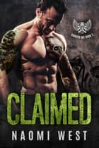 Claimed (Book 2) - Sinners MC, #2 ebook by Naomi West