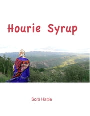 Hourie Syrup ebook by Soro Hattie