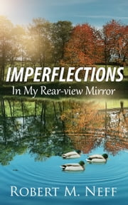 Imperflections ebook by Robert M. Neff