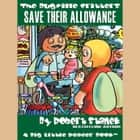 Save Their Allowance audiobook by Robert Stanek