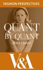 Quant by Quant - The Autobiography of Mary Quant ebook by Mary Quant