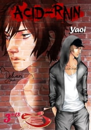 Aci Rain 03: Yaoi Manga. ebook by Kobo.Web.Store.Products.Fields.ContributorFieldViewModel