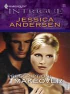 Prescription: Makeover ebook by Jessica Andersen