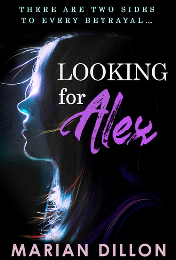 Looking For Alex ebook by Marian Dillon