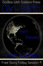 Dark Earth Part 11: Hard Landing ebook by Josh Hilden