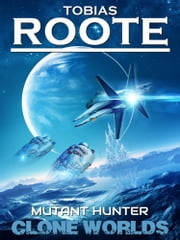 Mutant Hunter ebook by Tobias Roote
