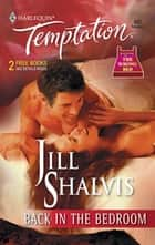 Back in the Bedroom (Mills & Boon Temptation) ebook by Jill Shalvis