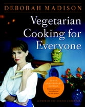 Vegetarian Cooking for Everyone ebook by Deborah Madison