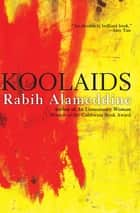 Koolaids ebook by Rabih Alameddine