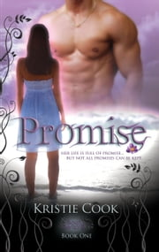 Promise - (Soul Savers #1) ebook by Kristie Cook