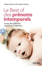 Le Best of des prénoms intemporels ebook by Dorothée Valante