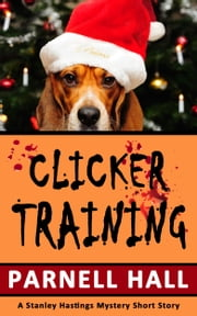 Clicker Training ebook by Parnell Hall
