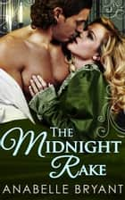 The Midnight Rake (Three Regency Rogues, Book 3) ebook by
