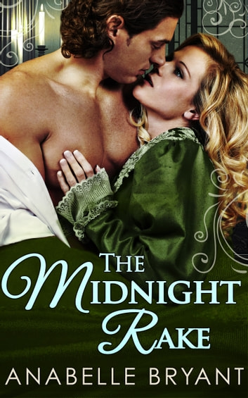 The Midnight Rake (Three Regency Rogues, Book 3) ebook by Anabelle Bryant
