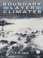 Boundary Layer Climates ebook by T. R. Oke