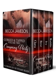 Corked and Tapped, Volume Two: Company Party ebook by Becca Jameson