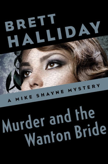 Murder and the Wanton Bride ebook by Brett Halliday