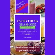 Everything Seamoss - the secret superfood Seamoss audiobook by prince davies