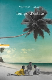 Tempo d'estate ebook by Vanessa Lafaye
