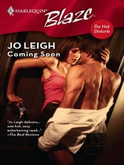 Coming Soon ebook by Jo Leigh
