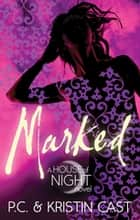 Marked - Number 1 in series ekitaplar by Kristin Cast, P. C. Cast