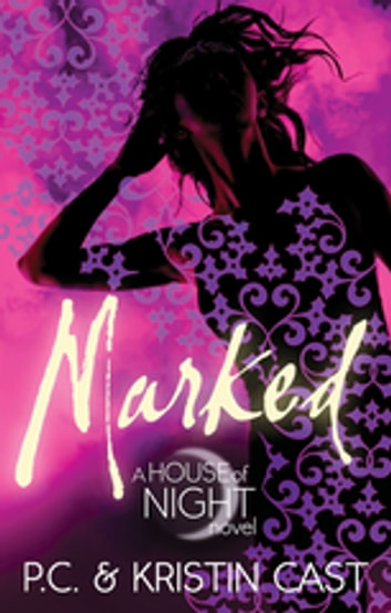Marked - Number 1 in series ebook by Kristin Cast,P C Cast