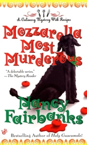 Mozzarella Most Murderous ebook by Nancy Fairbanks