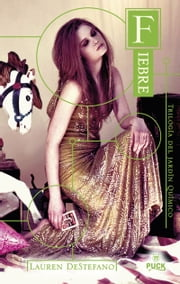 Fiebre ebook by Lauren DeStefano