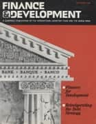 Finance & Development, September 1989 ebook by International Monetary Fund. External Relations Dept.