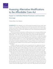 Assessing Alternative Modifications to the Affordable Care Act - Impact on Individual Market Premiums and Insurance Coverage ebook by Christine Eibner,Evan Saltzman