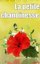 La petite chanoinesse ebook by DELLY