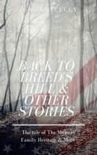 Back to Breed's Hill & Other Stories ebook by D.R Whiteley