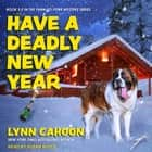 Have a Deadly New Year audiobook by Lynn Cahoon