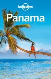 Lonely Planet Panama ebook by Lonely Planet,Carolyn McCarthy