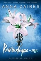 Reivindique-me eBook by Anna Zaires, Dima Zales