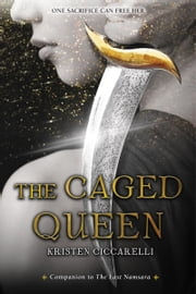 The Caged Queen ebook by Kristen Ciccarelli