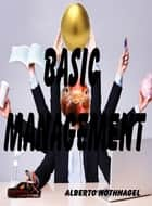 Basic Management ebook by Alberto Nothnagel