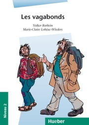 Les vagabonds - EPUB-Download ebook by Volker Borbein, Marie-Claire Lohéac-Wieders