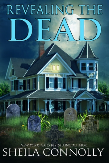 Revealing the Dead ebook by Sheila Connolly