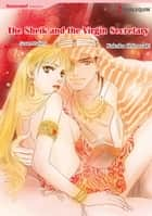 The Sheik and the Virgin Secretary (Harlequin Comics) - Harlequin Comics ebook by Susan Mallery, Kakuko Shinozaki