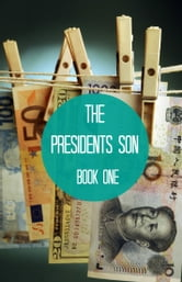 The Presidents Son – Book One ebook by Dyan James
