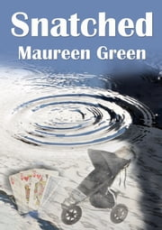 Snatched ebook by Maureen Green